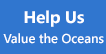 Help Us Value the Oceans